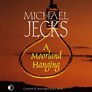 A Moorland Hanging: A Knights Templar Mystery | [Michael Jecks]