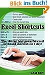 Excel Shortcuts: The 100 Top Best Pow...