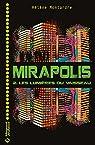 Mirapolis, tome 2 : Les lumières du vaisseau