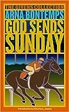 God Sends Sunday: A Novel