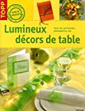 Lumineux dcors de tables
