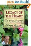 Legacy of the Heart: The Spiritual Ad...