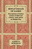 img - for Hoyle's Rules of Games - Descriptions of Indoor Games of Skill and Chance, with Advice on Skillful Play book / textbook / text book