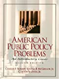 American Public Policy Problems: An Introductory Guide (2nd Edition)