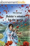 Malala's Mission For The World (Engli...