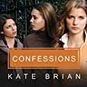 Confessions: A Private Novel Audiobook by Kate Brian Narrated by Cassandra Campbell