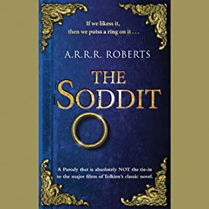 The Soddit: Or, Let's Cash in Again | [A. R. R. R. Roberts]