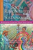 img - for Social Responsibility and Sustainability: Multidisciplinary Perspectives Through Service Learning (Service Learning for Civic Engagement Series) book / textbook / text book