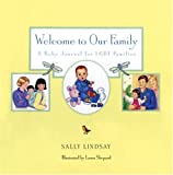 Welcome to Our Family: A Baby Journal for LGBT Families