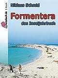 Formentera: das Inseljahrbuch