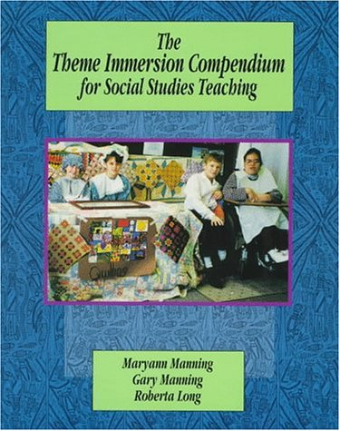 Theme Immersion Compendium for Social Studies Teaching