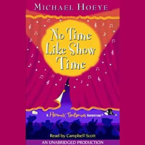 No Time Like Show Time: A Hermux Tantamoq Adventure | [Michael Hoeye]