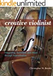 The Creative Violinist: Integrating T...