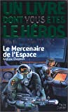 echange, troc Un livre dont vous êtes le héros, Défis fantastique - Défis fantastiques, numéro 12 : Le Mercenaire de l'espace