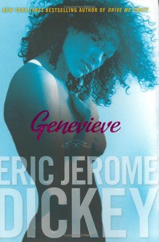 Genevieve, ERIC JEROME DICKEY