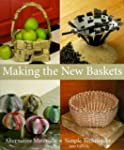 Making The New Baskets: Alternative M...