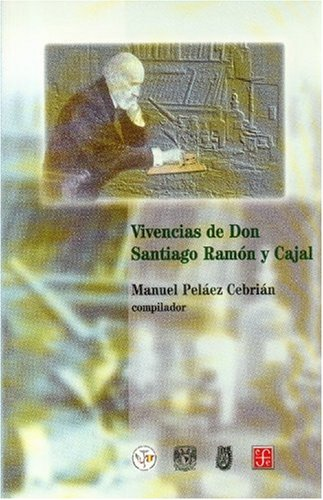 An introduction to the life of santiago ramon y cajal