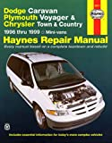 img - for Dodge Caravan, Plymouth Voyager & Chrysler Town & Country ~ 1996 thru 1999 Mini-vans (Haynes Repair Manual) book / textbook / text book