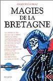 echange, troc Anatole Le Braz - Magies de la Bretagne, tome 2