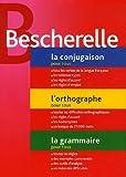 echange, troc Bescherelle - La conjugaison pour tous ; L'orthographe pour tous ; La grammaire pour tous : Coffret 3 volumes