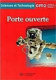 echange, troc J. /Martinant, J. Deunff - Porte ouverte, sciences et technologie, CM2