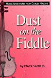 Dust on the Fiddle