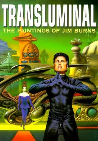 Transluminal: The Art and Thought of Jim Burns