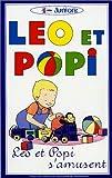 echange, troc Léo et Popi - Vol.1 : Léo et Popi s'amusent [VHS]