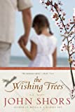 img - for The Wishing Trees book / textbook / text book