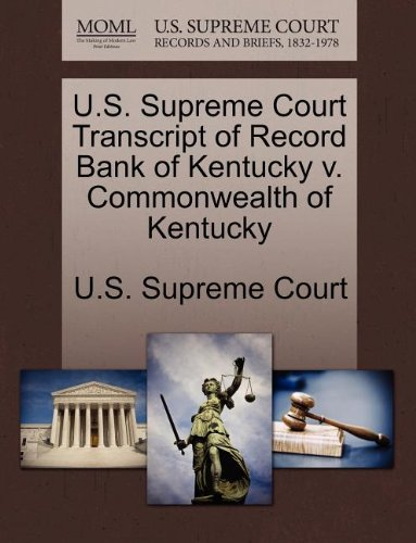 us-supreme-court-transcript-of-record-bank-of-kentucky-v-commonwealth-of-kentucky