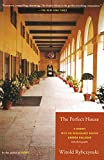 The Perfect House: A Journey with Renaissance Master Andrea Palladio (0743205871) by Rybczynski, Witold