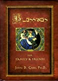 img - for Blessings for Family and Friends book / textbook / text book