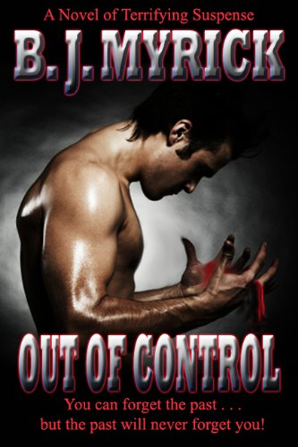 Book: Out of Control by B.J. Myrick