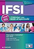 IFSI s'entraîner aux tests d'aptitude concours 2013