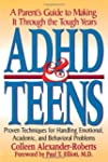 ADHD & Teens: A Parent's Guide to Mak...