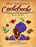 img - for Mma Ramotswe's Cookbook: Nourishment for the Traditionally Built book / textbook / text book