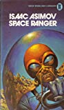 Space Ranger (0450046915) by Isaac Asimov