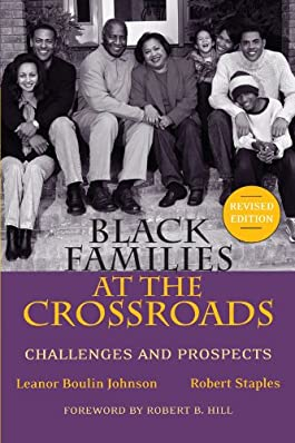 Black Families at the Crossroads: Challenges and Prospects