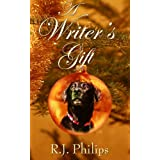 A Writer's Giftby R.J Philips