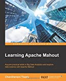 Learning Apache Mahout