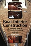 img - for By Michael Naujok Boat Interior Construction: A Bestselling Guide to Do It Yourself Boatbuilding (2nd Edition) book / textbook / text book