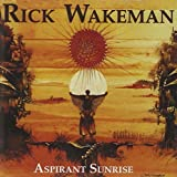 Aspirant Sunrise by Rick Wakeman (1998-06-30)