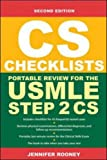 CS Checklists: Portable Review for the USMLE Step 2 Cs (Clinical Skills Exam)