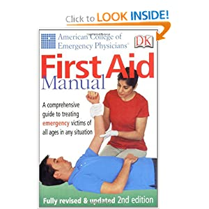 ACEP First Aid Manual, 2nd edition by Jon R. Krohmer
