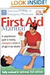 First Aid Manual: A Comprehensive Gui...