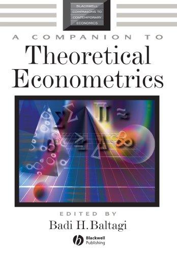 A Companion to Theoretical Econometrics (Blackwell Companions to Contemporary Economics)