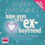 Nine Uses for an Ex-Boyfriend | [Sarra Manning]