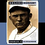 Rogers Hornsby | Charles C. Alexander