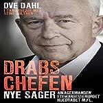 Drabschefen: nye sager | Ove Dahl