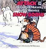 Attack of the Deranged Mutant Killer Monster Snow Goons (0590462296) by Watterson, Bill